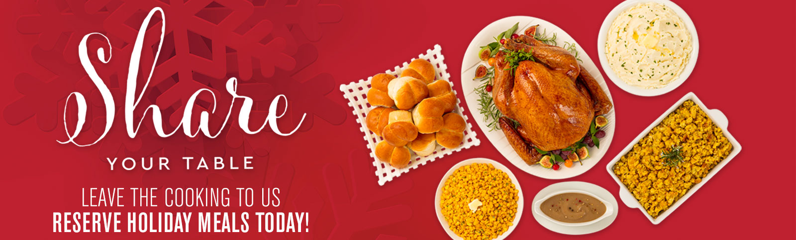 Share your Table. Holiday Meals provided by Price Chopper.